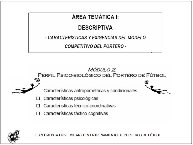 Características y exigencias del modelo competitivo del portero