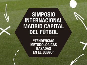 Ponencias Simposio Internacional Madrid, Capital del Futbol