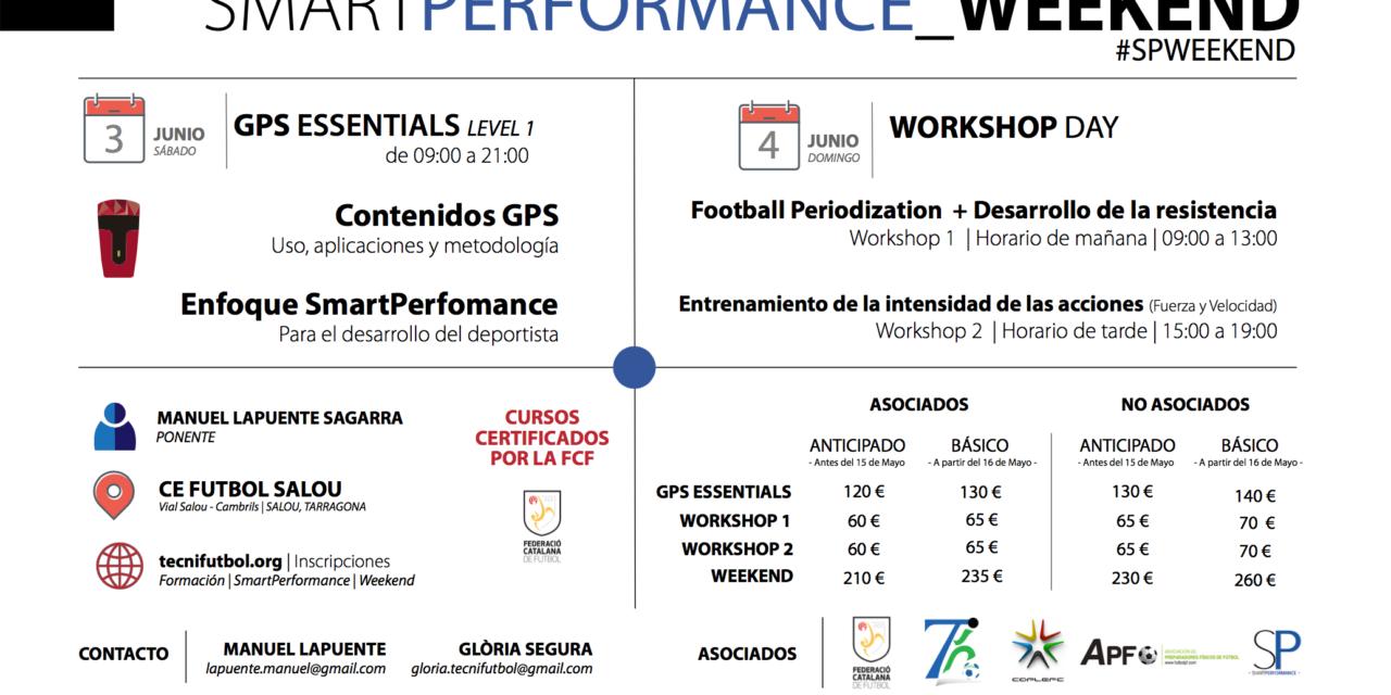 Smart performance weekend