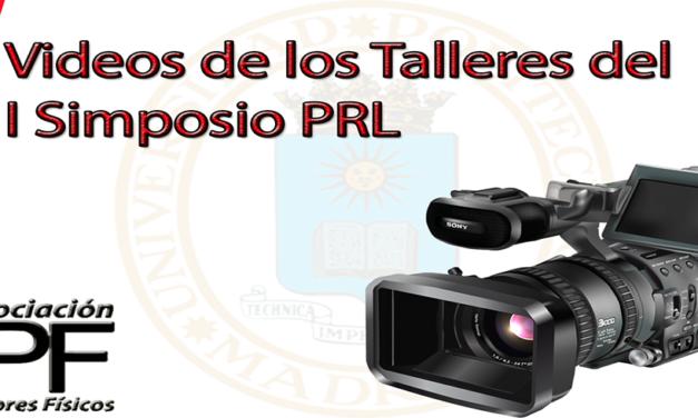 Videos Completos Talleres del I Simposio PRL