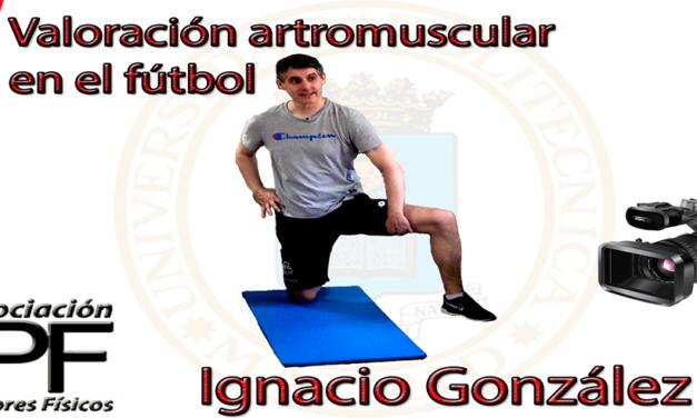 """Video """"Valoración artromuscular en el fútbol"""" (Ignacio González Zas)"""