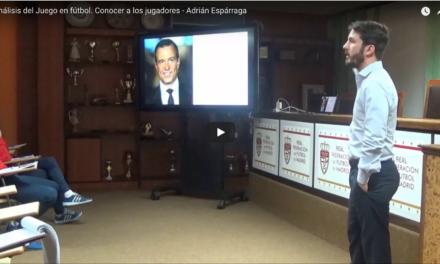 Análisis del Juego en fútbol. Conocer a los jugadores – Adrián Espárraga