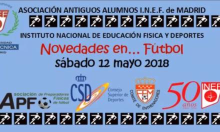 """La Asociación de Antiguos Alumnos del INEF Jornada: """"Novedades en… Fútbol"""""""