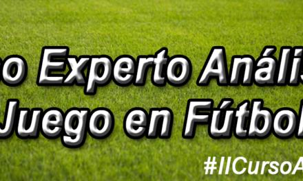II Curso Experto en Análisis del Juego en Fútbol