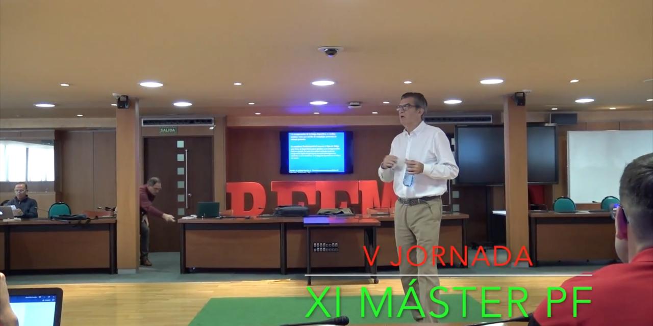 Video 5ª Jornada del XI Master PF