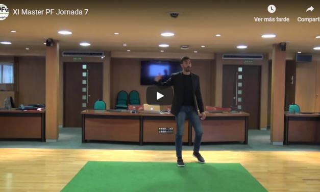 Video 7 Jornada del XI Master PF