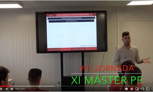 Video 8ª Jornada del XI Máster PF