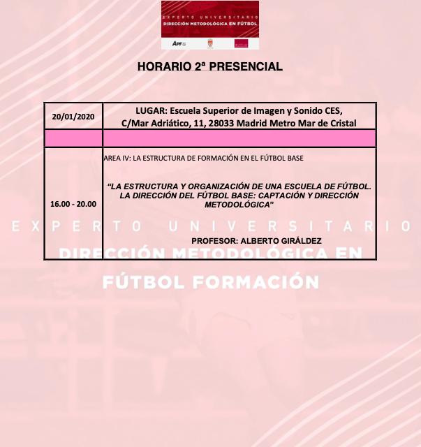 Horario Jornada 2 del II Curso en Dirección Metodológica en Fútbol Formación