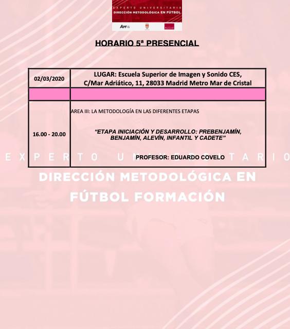 Horario Jornada 5 del II Curso en Dirección Metodológica en Fútbol Formación