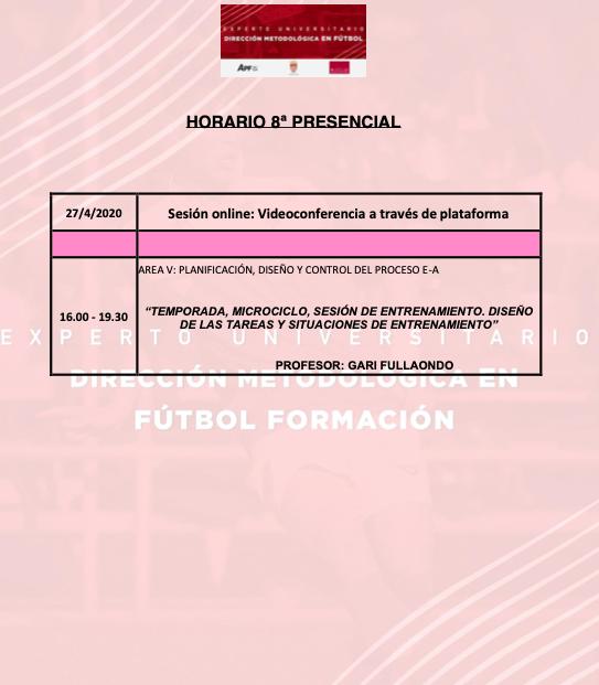 Horario Jornada 8 del II Curso en Dirección Metodológica en Fútbol Formación