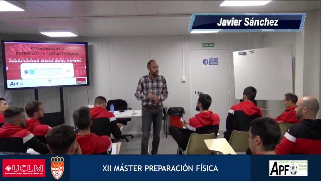 Vídeo Resumen Potenciación post-activación – Javier Sánchez