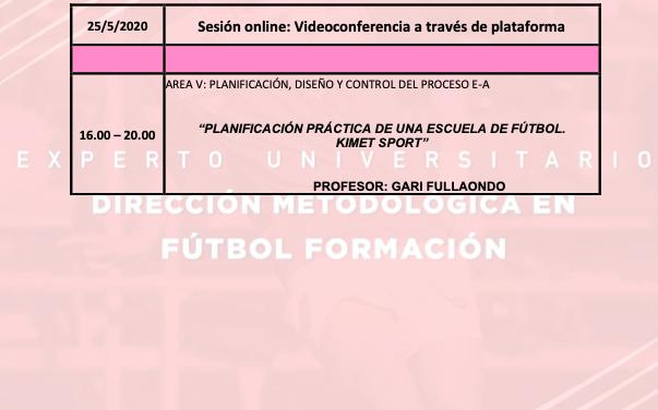 Horario Jornada 10 del II Curso en Dirección Metodológica en Fútbol Formación