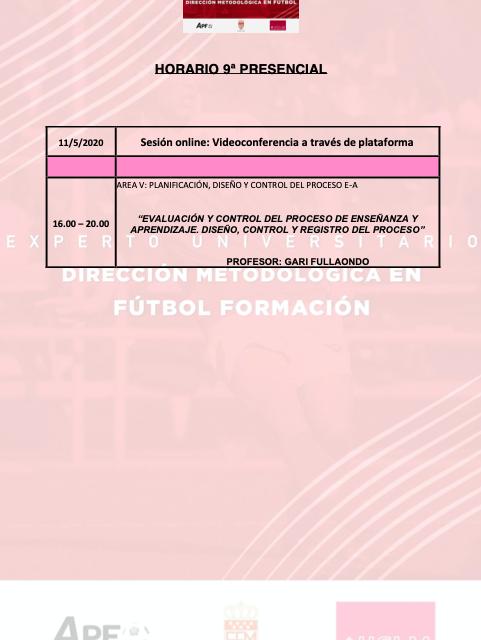 Horario Jornada 9 del II Curso en Dirección Metodológica en Fútbol Formación