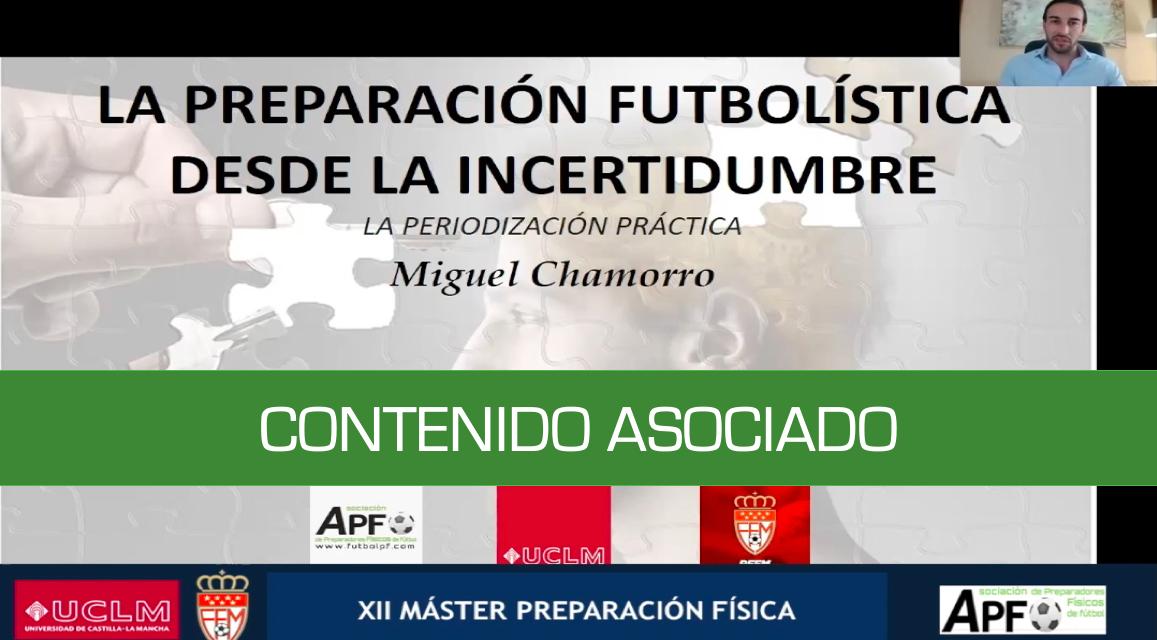 Preparación futbolística desde la incertidumbre – Miguel Chamorro