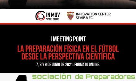 I MEETING POINT PREPARACIÓN FÍSICA